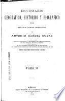 Diccionario geográfico, histórico y biográfico de los Estados Unidos Mexicanos