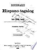 Diccionario hispano-tagalog: pt. [Diccionario hispano-tagálog] 2. pt. Diccionario tagálog-hispano