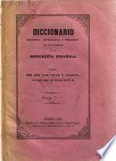Diccionario histoórico, genalógico y heráldico de las familias ilustres de la monarquía española escrito por d. Luis Vilar y Pascual