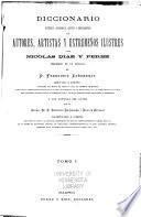 Diccionario histórico, biográfico, crítico y bibliográfico de autores, artistas y extremeños ilustres