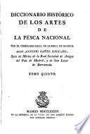 Diccionario histórico de los artes de la pesca nacional