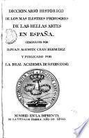 Diccionario histórico de los más ilustres profesores de las bellas artes en España, 5