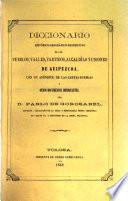 diccionario historico-geografico-descriptivo de los peublos, valles, partidos, alcaldias y uniones