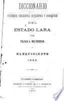 Diccionario histórico, geográfico, estadístico y biográfico del estado Lara