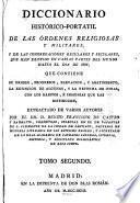 Diccionario histórico-portatil de las órdenes religiosas y militares