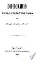 Diccionario manual castellano-catalan (y catalano-castellan) por F M. F P. y M. M