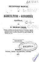 Diccionario manual de agricultura y ganadería españolas