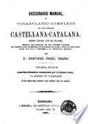 Diccionario manual, ó, Vocabulario completo de las lenguas castellana-catalana