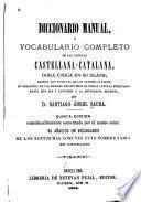Diccionario manual, ó Vocabulario completo de las lenguas castellana-catalana