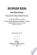 Diccionario marino español-ingles para el uso del Colegio naval