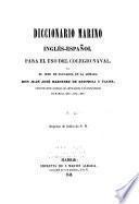 Diccionario marino inglés-español para el uso del Collegio naval: Inglés-español