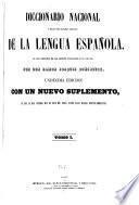 Diccionario nacional ó gran diccionario clásico de la lengua española