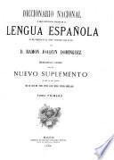 Diccionario nacional; ó, Gran diccionario clásico de la lengua española