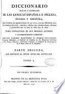 Diccionario nuevo y completo de las lenguas española é inglesa, inglesa y española, ...