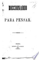 Diccionario para pensar. [Quotations.]