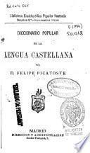 Diccionario popular de la lengua castellana: A-CON