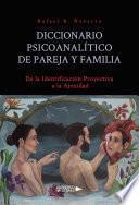 Diccionario Psicoanalítico de Pareja y Familia