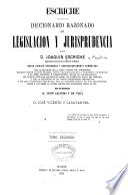 Diccionario razonado de legislación y jurisprudencia