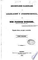 Diccionario razonado de legislación y jurisprudencia: LA-VO (1845. 596 p.)