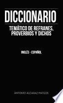 Diccionario temático de refranes, proverbios y dichos