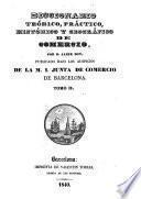 Diccionario teórico, práctico, histórico y geográfico de comercio