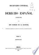 Diccionario universal del derecho español: Administración