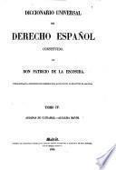 Diccionario universal del derecho español constituido
