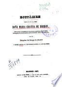 Dictámen dado a S.M. la Reina Doña María Cristina de Borbón, sobre el de la Comisión de las Cortes constituyentes de 1854, encargada de la información parlamentaria relativa a su persona