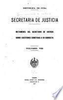 Dictamenes del Secretario de Justicia sobre cuestiones sometidas á su consulta