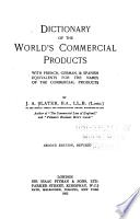 Dictionary of the World's Commercial Products