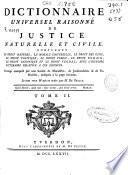 Dictionnaire universel raisonné de justice naturelle et civile