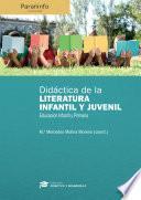 Didáctica de la literatura infantil y juvenil en educación infantil y primaria