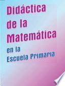 Didáctica de la matemática en la escuela primaria