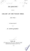 Die Berichte über die Schlacht auf dem Weissen Berge by Prag