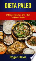 Dieta Paleo: Ultimas Recetas Del Plan De Dieta Paleo
