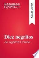 Diez negritos de Agatha Christie (Guía de lectura)