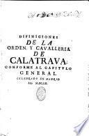 Diffiniciones de la Orden y Cavalleria de Calatrava