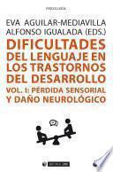 Dificultades del lenguaje en los trastornos del desarrollo (Vol I)