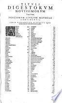 Digesta Nouissima totius iuris controuersi scientiae ex omnibus decisionibus uniuersi orbis, quae hucusque impressae fuére