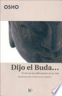 Dijo el Buda --