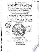 Dilucidario y demostracion de las chronicas y antiguedad del sacro orden de la siempre virgen madre de Dios... por el maestro Fray Diego de Coria Maldonado...