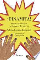 ¡Dinamita!