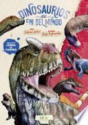 Dinosaurios del fin del mundo