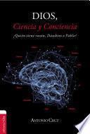 Dios, ciencia y conciencia