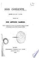 Dios consiente... proverbio en un acto y en verso original de Don Antonio Ramiro