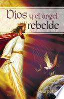 Dios y el ángel rebelde