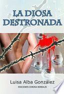 DIOSA DESTRONADA