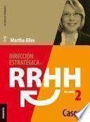 Dirección Estratégica De RRHH Vol II - Casos (3ra Ed.)