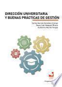 Dirección universitaria y buenas prácticas de gestión