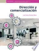 Dirección y comercialización